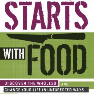 Review of It Starts With Food by Dallas and Melissa Hartwig